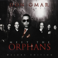 Don Omar Presents Meet The Orphans (Deluxe Edition)